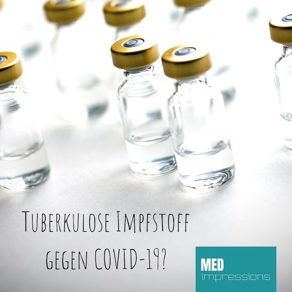 Tuberkulose Impfstoff Gegen Covid 19 Medimpressions